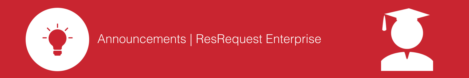 Tutorial ResRequest Enterprise Announcements